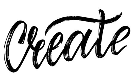 Creative. Handwritten calligraphy quote lettering. Inscription ink and dry brush. Lettering logo.