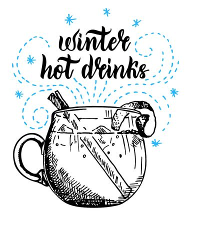Winter hot drinks. Seasonal holiday beverages. Grog, punch, cider or mulled wine sketch