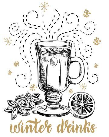 Winter hot drinks. Seasonal holiday beverages. Grog, punch, cider or mulled wine sketch vector illustration