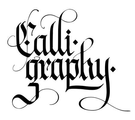 alligraphy Gothic style lettering. Handwritten modern style inspirational calligraphy. Simple gothic expressive poster. Art, decoration, banner.