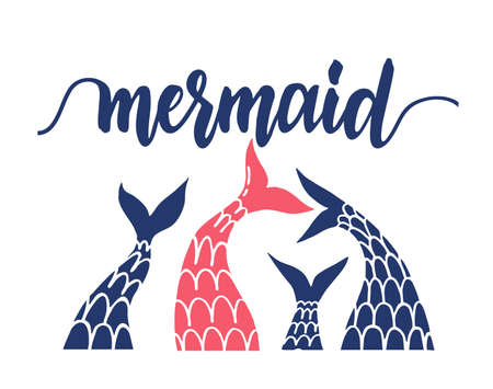 Mermaids background with mermaid and fish tails vector. Illustration of sea mermaid tail, marine banner with siren. Modern calligraphy phrase with a mermaid tail. Lettering for print and poster