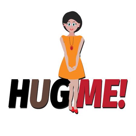 me: Hug me for banner,romantic girl ,Typography, hug me Illustration