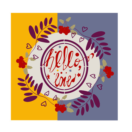 guelder rose: Hello LOVE IN autumn flyer template with calligraphy. Bright fall leaves. Poster, card, label, banner design. Vector illustration ,guelder rose ornate