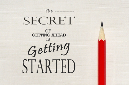 getting started: Inspirational quote: The secret of getting ahead is getting started Stock Photo