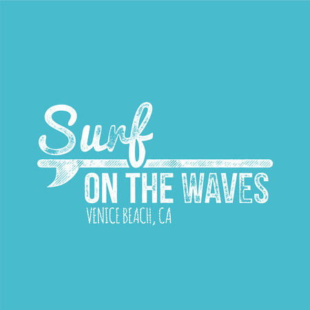 wave surfing: Surf On The Waves Venice Beach Retro Dirty Label - T-shirt Design - Vector Illustration Illustration