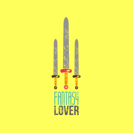 fantasy: Fantasy Lover T-Shirt Design - Vector Illustration - Three Swords on Yellow Background with Fantasy Lover Sign