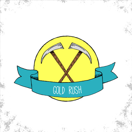 gold rush: Hand Drawn Hipster Gold Rush Badge with Two Crossed Pickaxes - Doodle outdoor adventure symbol or logo with blue ribbon with sample title label text - Vector Hand Drawn Doodle Illustration Illustration