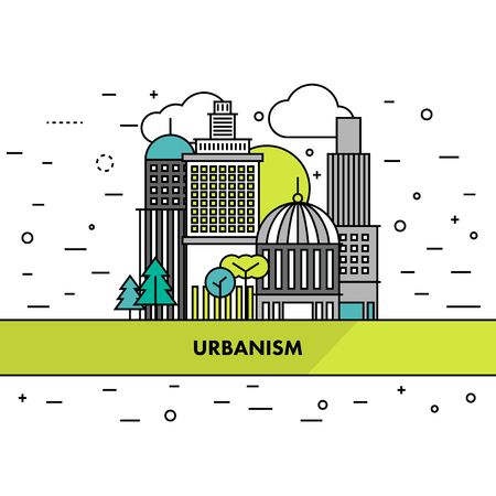 urbanism: Flat thin line urban landscape illustration. City scene on a white background with an urbanism sign on a yellow ribbon. Vector Illustration