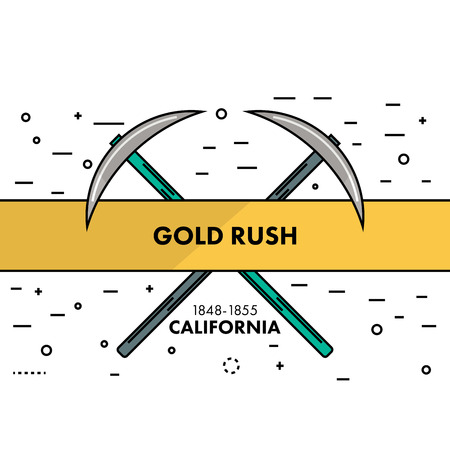 goldmine: Flat thin line Gold Rush California banner or logo template. Two crossed pickaxes on a white background with an sign in the ribbon. Self promo marketing resource. Vector illustration.