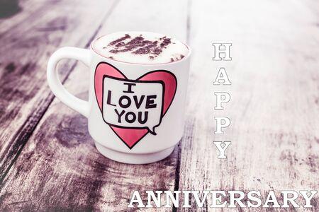 I love you - happy anniversary