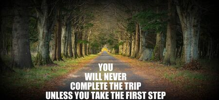 Inspirational quote - You will never complete the trip unless you take the first step Stock fotó
