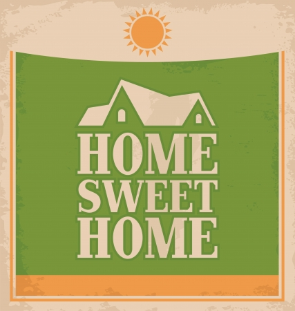home sweet home: Vintage  Home sweet home  poster design on old paper texture