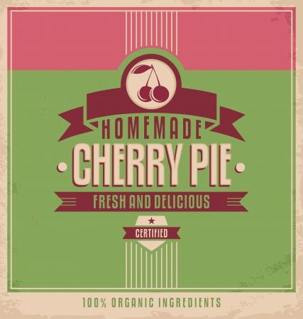 tarte aux cerises: Conception d'affiche de cru avec de la nourriture et le concept de boisson signe r�tro pour tarte aux cerises maison