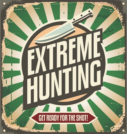 hunting: Extreme hunting vintage tin sign
