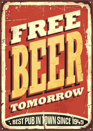 Free beer tomorrow vintage tin sign Çizim