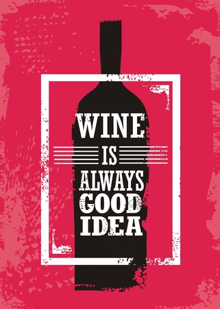 Wine is always good idea Illustration