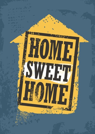 Home sweet home rubber stamp poster design with house shape and popular quote