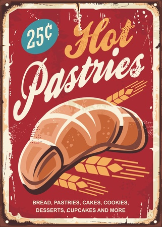 Pastries bakery sign. Bread, cakes,cookies, pastry and baked goods retro promotional poster.
