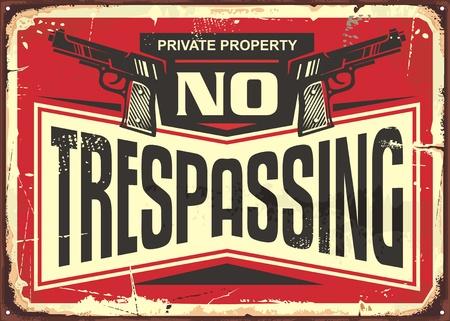 불법 침입 빈티지 주석 기호 디자인. 총과 창조적 인 인쇄술 레트로 경고 기호.