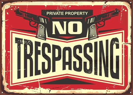 Geen trespassing vintage tin teken ontwerp. Retro waarschuwingsbord met geweren en creatieve typografie. Stock Illustratie