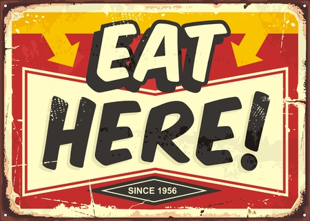 Eat here vintage restaurant tin sign. Promotional ad sign board for food and drink diner. Retro vector illustration.