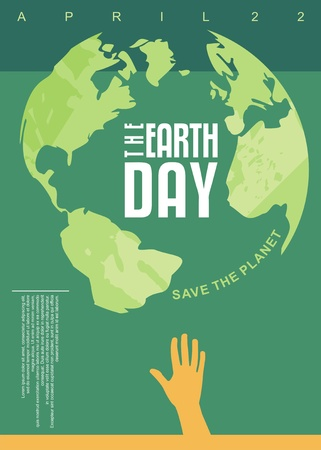 The Earth Day poster design. Save the planet. Environment concept. Illustration