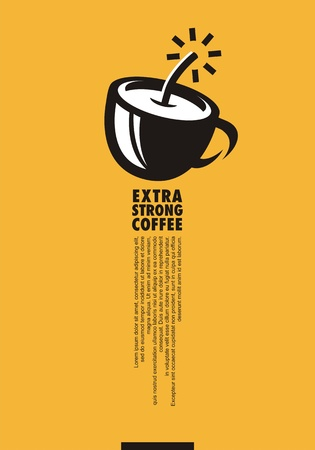 Extra strong coffee creative minimal poster design