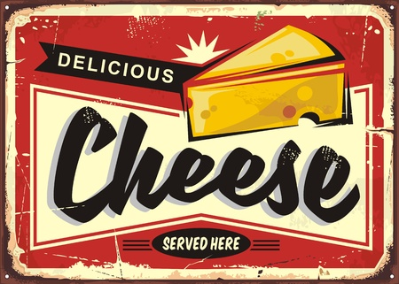 Cheese retro tin sign. Delicious cheese served here vintage poster with fresh dairy appetizer.