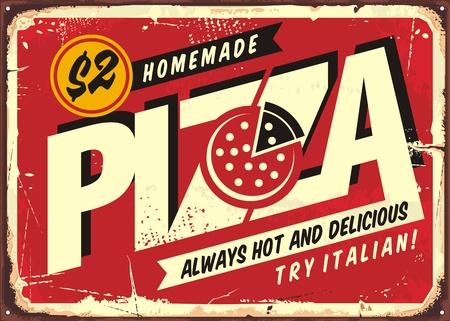 Pizza deliziosa fatta in casa, insegna vintage per ristorante pizzeria. Design tipografico creativo con pizza nello spazio negativo. Manifesto di vettore promozionale commerciale su sfondo rosso graffiato.