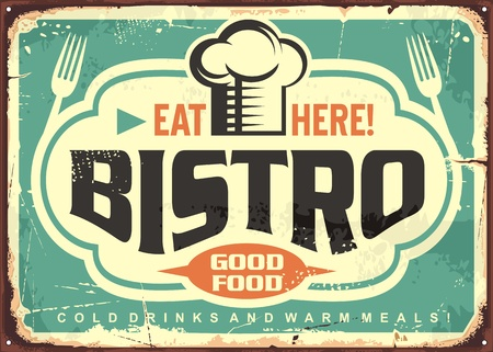 Bistro sign. Eat here. Good food. Cold drinks and warm meal. Vintage vector sign design.
