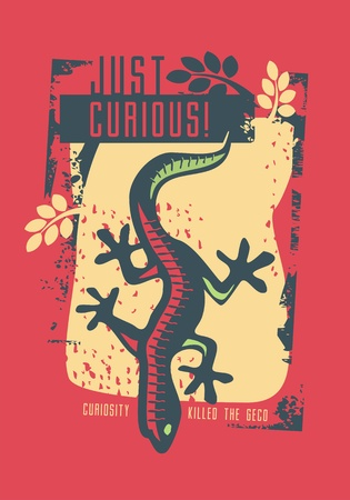 Shirt design with gecko lizard. Just curious tee shirt graphic with grunge textures. Clothing vector Print design.