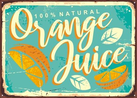 Orange juice retro tin sign. Metal sign for seasonal fruit drink. Vintage vector illustration.