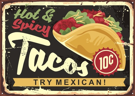 Hot and spicy Mexican tacos. Vintage tin vector sign for Mexican cuisine