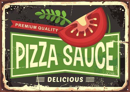 Pizza sauce retro metal sign with tomato slice and herb spice. Pizza ingredients label design. Illusztráció