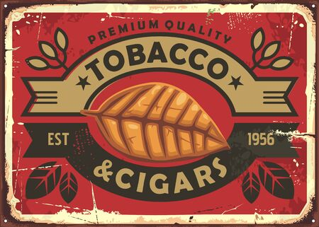 Cigars and tobacco vintage tin sign with dried tobacco leaf on red background. Cigars retro poster.