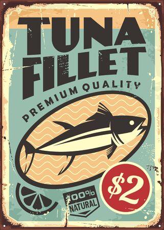 Tuna fillet premium quality seafood. Canned tuna fish steak vintage tin sign. Food vector illustration.