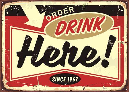 Zamów napoje tutaj retro cafe bar znak na starym zardzewiałym tle metalu. Tablica znak restauracji lub pubu.