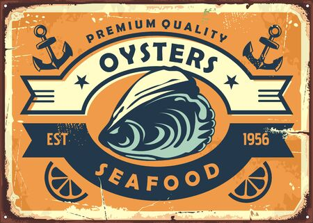 Oysters vintage sign board for seafood restaurant or oyster farm. Retro poster template for fresh food.