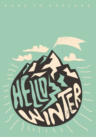 Hello winter conceptual t shirt or poster design with snowy mountains and handmade typography Ilustração
