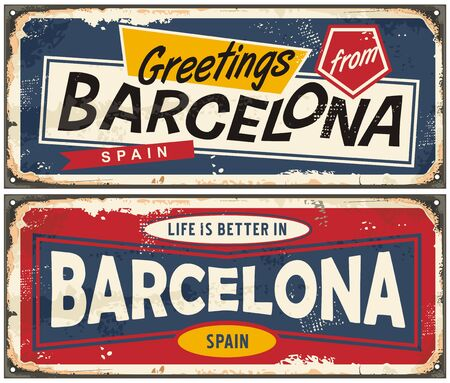 Greetings from Barcelona Spain retro souvenir old metal signs set. Vintage magnet templates for most popular travel destinations. Life is better in Barcelona vector illustration.