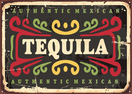 Tequila vintage sign. Authentic Mexican alcohol drink. Retro beverage poster design. Vector bar wall decoration.