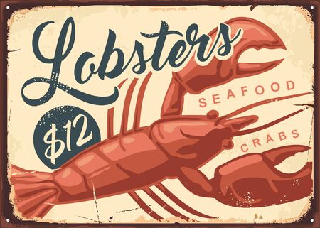 Lobsters and crabs vintage seafood restaurant sign. Fish market retro poster design. Lobster drawing on old rusty metal background. Old textured food vector illustration. 向量圖像