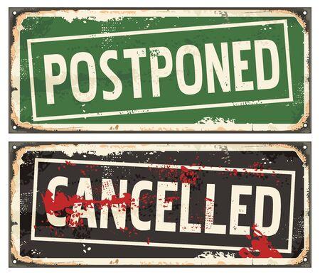 Postponed and cancelled grungy rubber stamps on old metal signs Ilustração