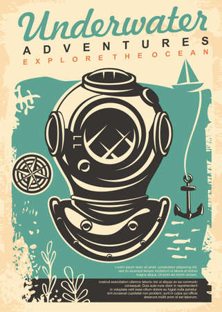 Underwater adventures retro poster or brochure design. Explore the ocean vintage flyer with ancient diving helmet, compass, anchor and sail boat. Vector document layout.