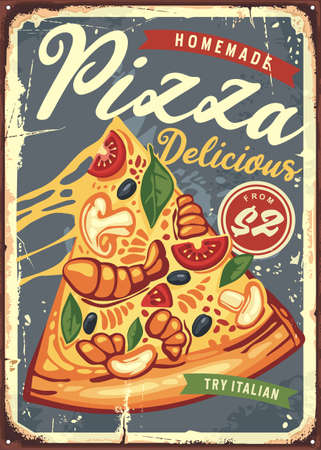 Pizza slice with melted cheese retro metal sign board design. Pizzeria food poster menu. Vector ad concept for Italian restaurant. Ilustrace