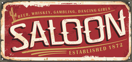 Vintage saloon sign from 19th century. Retro rusty metal signboard for wild west drinks and gambling establishment. Vector bar illustration. Illustration