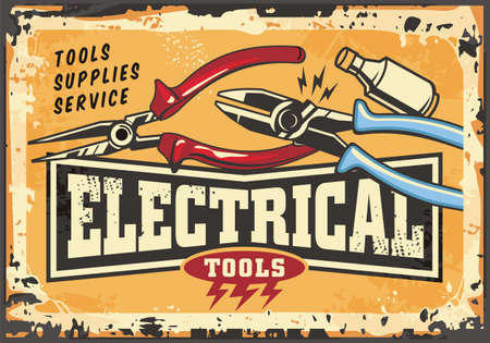 Electrical tools and supplies retro sign on old yellow metal background. Pliers and fuse vintage poster for electric installations and service. Vector billboard ad design.