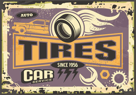 Tires and vulcanize service old sign design poster. Cars and transportation retro vector illustration.