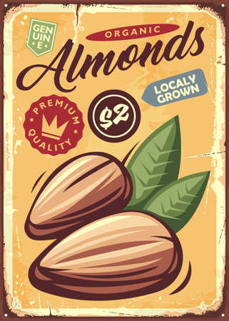 Almonds vintage metal sign with natural food. Nuts and snacks retro poster design. Vector almond illustration, fruits theme.