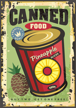 Canned Pineapple slices vintage retro decorative poster idea. Food concept with fruit in a can on old metal texture. Vector grocery or supermarket illustration. 1960s advertisement.